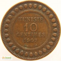 Тунис 10 Сантимов 1907 AU UNC Тираж 500 тыс. ВСТРЕЧАЕТСЯ НЕ ЧАСТО